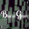 Blue in Green Logo